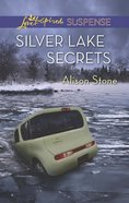 Silver Lake Secrets (Love Inspired Suspense Series) eBook