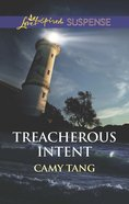Treacherous Intent (Love Inspired Suspense Series) eBook