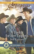 A Daddy For Her Triplets (Love Inspired Series) eBook