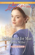 A Husband For Mari (Love Inspired Series) eBook