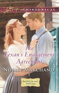 The Texan's Engagement Agreement (Love Inspired Series Historical) eBook
