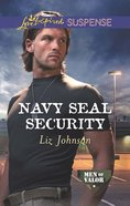 Navy Seal Security (Love Inspired Suspense Series) eBook