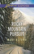 Rocky Mountain Pursuit (Love Inspired Suspense Series) eBook