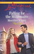 Falling For the Millionaire (Love Inspired Series) eBook