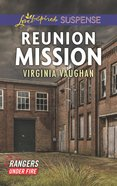 Reunion Mission (Love Inspired Suspense Series) eBook