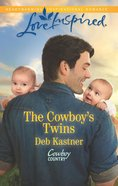 The Cowboy's Twins (Love Inspired Series) eBook