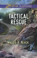 Tactical Rescue (Love Inspired Suspense Series) eBook