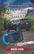 Mystery Child (Love Inspired Suspense Series) eBook