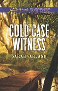 Cold Case Witness (Love Inspired Suspense Series) eBook