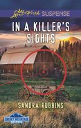 In a Killer's Sights (Love Inspired Suspense Series) eBook