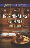 Incriminating Evidence (Love Inspired Suspense Series) eBook