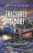 Fractured Memory (Love Inspired Suspense Series) eBook