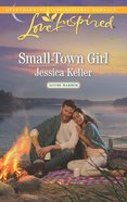 Small-Town Girl (Love Inspired Series) eBook