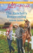 The Rancher's Homecoming (Love Inspired Series) eBook