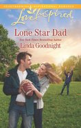 Lone Star Dad (Love Inspired Series) eBook