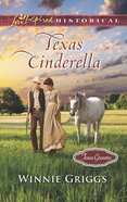 Texas Cinderella (Love Inspired Series Historical) eBook