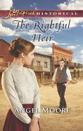 The Rightful Heir (Love Inspired Series Historical) eBook