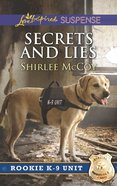 Secrets and Lies (Love Inspired Suspense Series) eBook