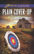 Plain Cover-Up (Love Inspired Suspense Series) eBook
