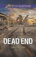 Dead End (Love Inspired Suspense Series) eBook