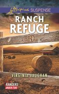 Ranch Refuge (Love Inspired Suspense Series) eBook