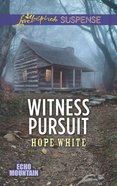 Witness Pursuit (Love Inspired Suspense Series) eBook