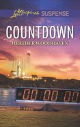 Countdown (Love Inspired Suspense Series) eBook