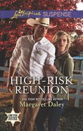 High-Risk Reunion (Love Inspired Suspense Series) eBook