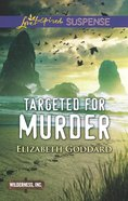 Targeted For Murder (Love Inspired Suspense Series) eBook