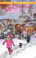 An Aspen Creek Christmas (Love Inspired Series) eBook
