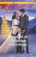 Reunited At Christmas (Love Inspired Series) eBook