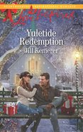 Yuletide Redemption (Love Inspired Series) eBook