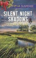 Silent Night Shadows (Love Inspired Suspense Series) eBook