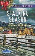 Stalking Season (Love Inspired Suspense Series) eBook
