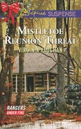 Mistletoe Reunion Threat (Love Inspired Suspense Series) eBook