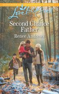 Second Chance Father (Love Inspired Series) eBook