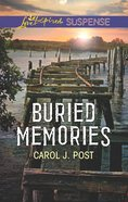 Buried Memories (Love Inspired Suspense Series) eBook