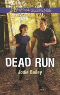 Dead Run (Love Inspired Suspense Series) eBook