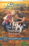 The Doctor's Texas Baby (Love Inspired Series) eBook
