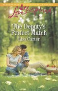The Deputy's Perfect Match (Love Inspired Series) eBook