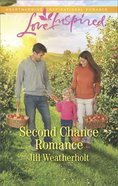 Second Chance Romance (Love Inspired Series) eBook