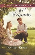 Wed By Necessity (Love Inspired Series Historical) eBook