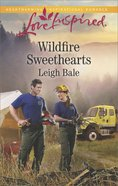 Wildfire Sweethearts (Love Inspired Series) eBook