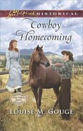 Cowboy Homecoming (Love Inspired Series Historical) eBook