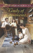 Family of Convenience (Love Inspired Series Historical) eBook