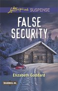 False Security (Love Inspired Suspense Series) eBook