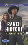 Ranch Hideout (Love Inspired Suspense Series) eBook
