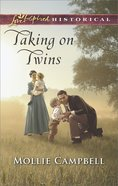 Taking on Twins (Love Inspired Series Historical) eBook