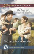 The Nanny's Temporary Triplets (Love Inspired Series Historical) eBook