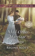 Mail-Order Marriage Promise (Love Inspired Historical Series) eBook